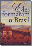 Eles Formaram o Brasil - Contexto