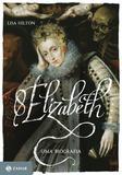 Elizabeth I - Uma biografia