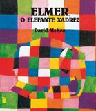 Elmer - O elefante xadrez