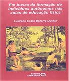 Em Busca Da Formacao De Individuos Autonom - Autores associados
