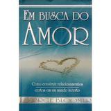 Em Busca do Amor - George Bloomer - Dynamus