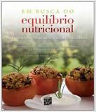 Em Busca Do Equilibrio Nutricional - Senac-rj