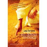 Em Defesa da Graça - Lee Strobel - Vida