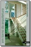 Em torno da arquitetura: ensaios - Intermeios