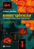 Emergência - A dinâmica de rede em formigas, cérebros, cidades e softwares