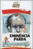 Eminencia parda - Itatiaia editora
