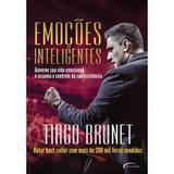 Emoções Inteligentes - Tiago Brunet - Novo século