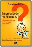 Empreendedor ou executivo - Livros de safra