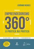 Empreendedorismo 360º - A Prática na Prática