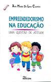 Empreendedorismo na Educação - Uma Questão de Atitude - Edicon