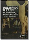 Empreendedorismo no meio rural: um estudo em uma c - Appris