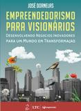 Empreendedorismo Para Visionarios - Ltc - livros