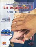 En equipo.es - libro de ejercicios 3 con cd (2) - Edinumen