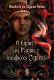 Encanto Das Magias E Imantacoes Ciganas, O - Madras