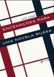 Encenações para uma Novela Russa - 7 letras