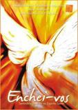 Enchei vos - seminario de vida no espirito santo - Shalom edicoes