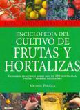Enciclopedia Del Cultivo de Frutas Y Hortalizas - Colección Royal Horticultural Society - Blume