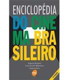 Enciclopedia Do Cinema Brasileiro - 02 Ed - Senac-sp