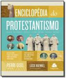 Enciclopedia do protestantismo - Hagnos