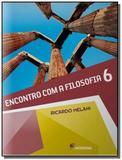 ENCONTRO COM A FILOSOFIA - 6o ANO - Moderna - didaticos