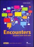 Encounters - beginner - english here and now - students book - with two audio cds - Macmillan do brasil