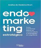 Endomarketing Estrategico - Integrare