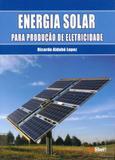 Energia Solar Para Produção de Eletricidade - Artliber