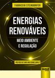 Energias Renováveis - Meio Ambiente e Regulação - Juruá