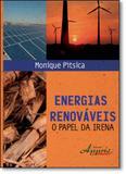 Energias Renováveis: O Papel da Irena - Appris