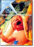Enfermagem Neonatológica e Obstétrica - Livro tecnico