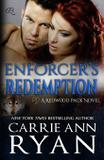 Enforcer's Redemption - Carrie ann ryan