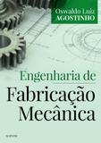 Engenharia de Fabricação Mecânica - Elsevier