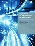 Engenharia de infraestrutura de transportes - Uma integração multimodal