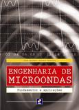 Engenharia de microondas fundamentos e aplicacoes - Erica (saraiva)