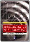 Engenharia de Microondas. Fundamentos e Aplicações - Erica