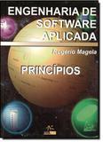 Engenharia de Software Aplicada: Princípios - Alta books