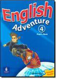 English adventure 4 sb - british - Pearson (importado)