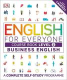 English for Everyone - Business English Level 2 Course Book - Dorling kindersley p