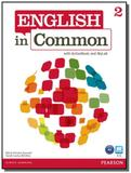 English in common 2 students book  with active b01 - Pearson