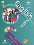 English Mates - Ensino Fundamental II - 7º ano - Positivo
