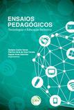 Ensaios Pedagógicos - Tecnologias e Educação Inclusiva - Volume 1 - Crv