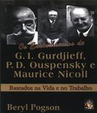 Ensinamentos De G. I. Gurdjieff, P. D. Ouspensky E Maurice Nicoll, Os - Madras