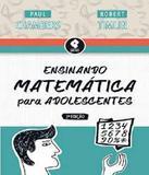 Ensinando Matematica Para Adolescentes - 02 Ed - Penso (grupo a)