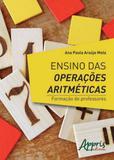 Ensino das operaçoes aritmeticas - formaçao de professores - Appris