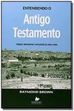 Entendendo o Antigo Testamento - Capa Nova - Shedd publicacoes
