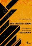 Entre a historia e a economia - Alameda casa editorial