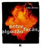 Entre Facas, Algodao - Record
