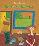 Entre Os Bambus - 02 Ed - Global