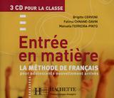 Entree en matiere - cd audio (3) - Hachette franca