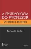 Epistemologia do professor - O cotidiano da escola